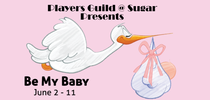 Players Guild at Sugar Hill Performs Be My Baby