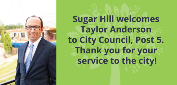 The City of Sugar Hill Welcomes Taylor Anderson to City Council