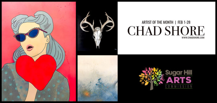 Chad Shore – Artist of the Month