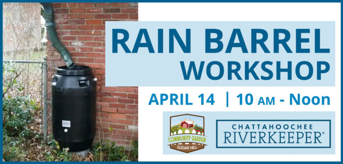 Rain Barrel Workshop April 14th