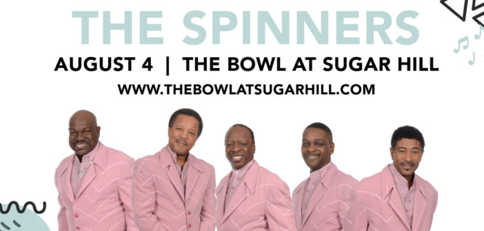 The Spinners Added to 2018 Concert Lineup