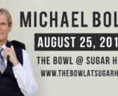 Michael Bolton at The Bowl
