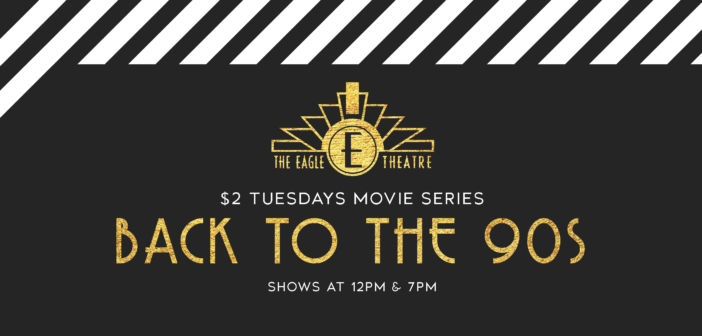 $2 Tuesdays at The Eagle: Back to the 90s