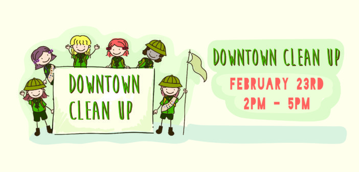 Downtown Clean Up–February 23rd