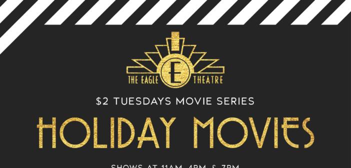 Holiday Movies at The Eagle