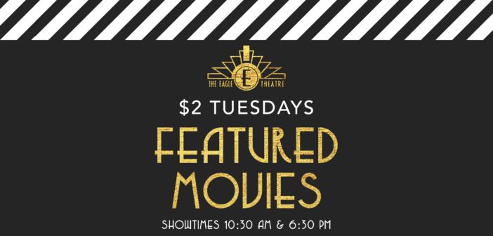 February Movies @ The Eagle