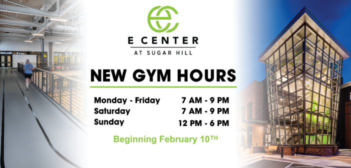 Updated Hours at the E Center Gym
