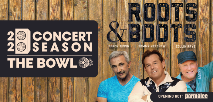 Roots & Boots Comes to The Bowl @ Sugar Hill on May 2nd!