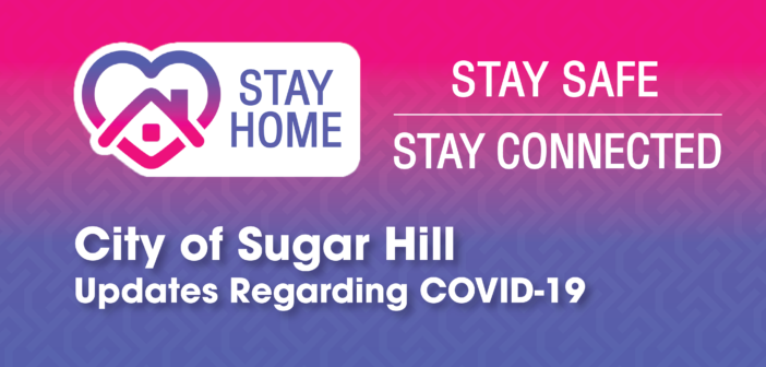 City of Sugar Hill Updates Regarding COVID-19