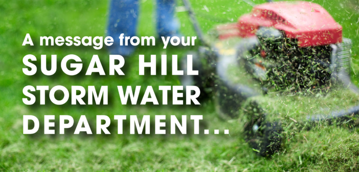 A Message from The City of Sugar Hill Storm Water Department