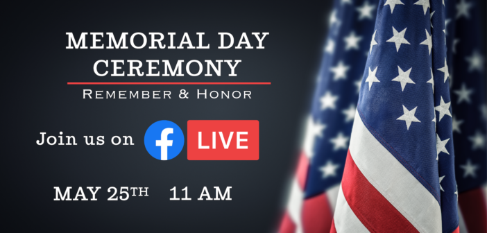 Memorial Day Ceremony May 25 11 am