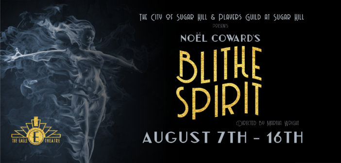 Players Guild @ Sugar Hill Presents Blithe Spirit with New August Dates