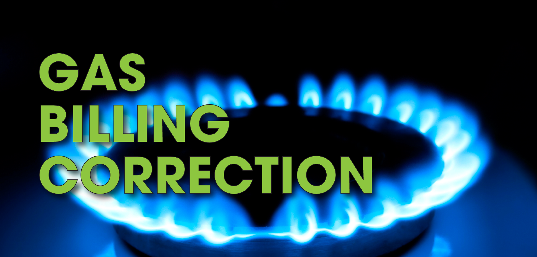 Gas Billing Correction