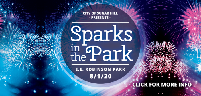 Sparks in the Park Rescheduled to August 1st