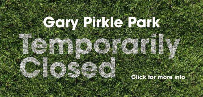 Gary Pirkle Park-Closed