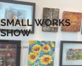 Small Works Show Opening