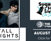 Sugar Hill Live On Stage: Tall Heights