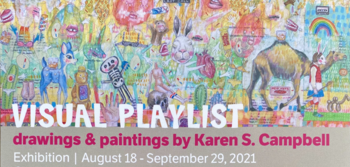 Visual Playlist – Drawings and Paintings by Karen S. Campbell