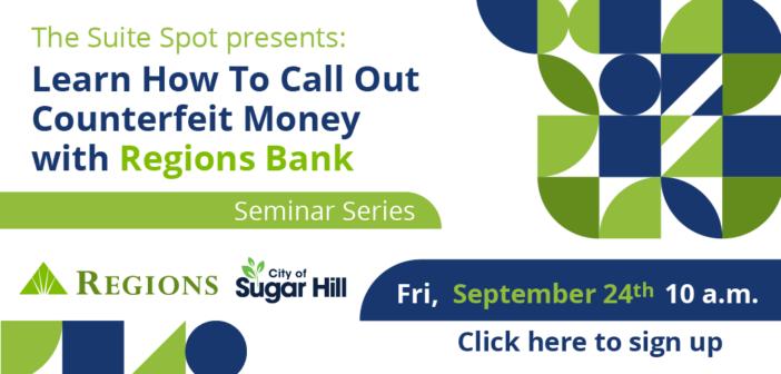 Suite Spot Business Incubator and Regions Bank Business Development Seminar